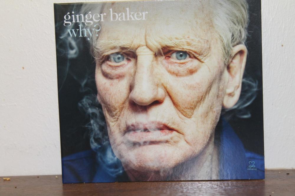 GINGER BAKER : WHY