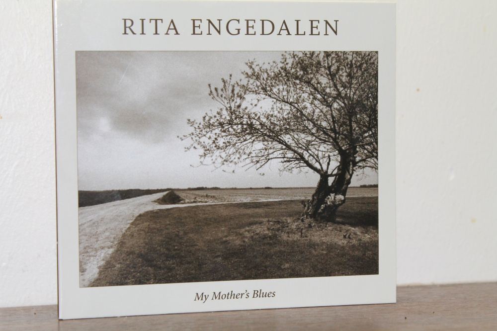 "RITA ENGEDALEN : ""My mothers blues"""