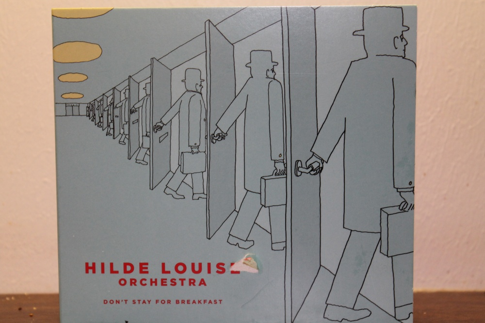 HILDE LOUISE ORCHESTRA-DON'T STAY FOR BREAKFAST