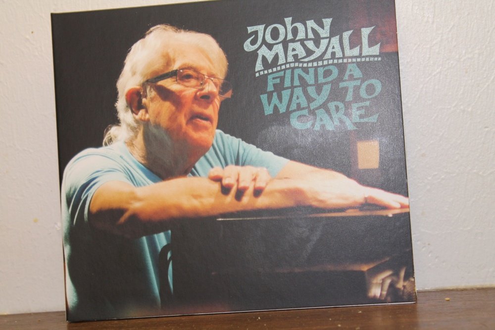 JOHN MAYALL : FIND A WAY TO CARE